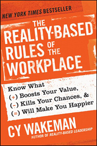 Reality Based Rules For The Workplace